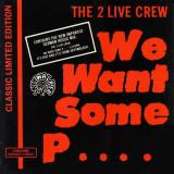 2 Live Crew - We want some pus... 1989 disc vinil Maxi Single Hip Hop / rap