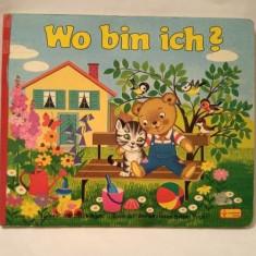 Carte pt copii, in limba germana, Wo bin ich?, vintage, 1983, cartonata - Carte de povesti