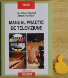 Manual practic de televiziune Jonathan Bignell Jeremy Orlebar cod 9789734612451