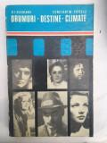 D. I. Suchianu, Constantin Popescu, Drumuri, destine, climate