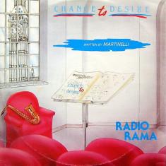 Radiorama - Chance To Desire 1985 disc vinil Maxi Single italo-disco hit - Muzica Dance