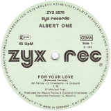 Albert One - For Your Love (1986, ZYX) disc vinil Maxi Single italo-disco, rar