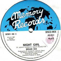 Brian Ice - Night Girl (1987, Memory Rec.) disc vinil Maxi Single italo-disco - Muzica Dance