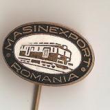INSIGNA  MASINEXPORT ROMANIA -LOCOMOTIVA