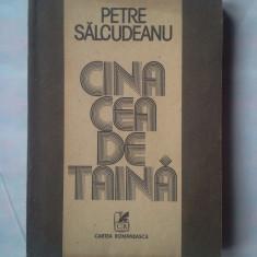 (C364) PETRE SALCUDEANU - CINA CEA DE TAINA