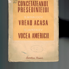 Raritate Cartea rusa 1950, teatru: Surov- Concetateanul presedintelui, - Carte Epoca de aur