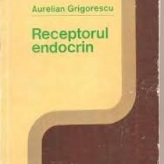Aurelian Grigorescu  Receptorul endocrin