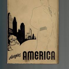 Maiacovschi / Maiakovski - Despre America, Cartea Rusa 1950 - Carte Epoca de aur