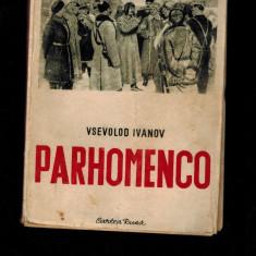 Vsevolod Ivanov - Parhomenco, cartea rusa, comunismul bolsevic - Carte Epoca de aur