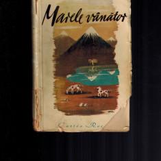 Serghei Markov - Marele vanator, Cartea rusa 1945, rara - Carte veche