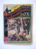 AVENTURILE SUBMARINULUI DOX  ,  nr.17  ,  DEMONUL FLUVIULUI