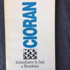 Emil Cioran - Schimbarea La Fata A Romaniei-10 - Carte Filosofie