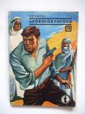 Colectia Clubul Temerarilor,  APOKOLOKYNTOSIS , Ion Calovia