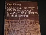 COMPANIILE GRECESTI DIN TRANSILVANIA SI COMERTUL EUROPEAN DIN ANII-1636-1746-, Alta editura