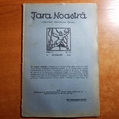 revista tara noastra 14 decembrie 1924-art. octavian goga si al. o .teodoreanu