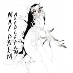 Nai Palm - Needle Paw -Hq- ( 2 VINYL ) - Muzica Blues