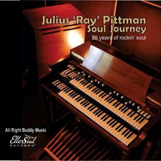 Julius 'Ray' Pittman - Soul Journey ( 1 CD ) - Muzica R&B