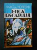 XAVIER DE MONTEPIN - FIICA PACATULUI