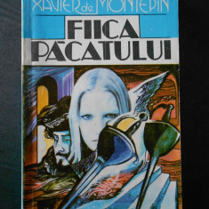 XAVIER DE MONTEPIN - FIICA PACATULUI - Roman dragoste