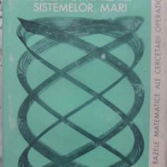 Teoria Optimizarii Sistemelor Mari - Leon S. Lasdon, 409362 - Carte Matematica