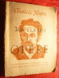 Ioan Slavici - Opere Ed. ESPLA 1949 vol I , ingrijita de J.Popper