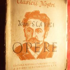 Ioan Slavici - Opere Ed. ESPLA 1949 vol I, ingrijita de J.Popper - Roman