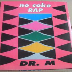 Dr. M - No Coke Rap 1990, ZYX disc vinil Maxi Single Hip Hop / rap - Muzica Hip Hop