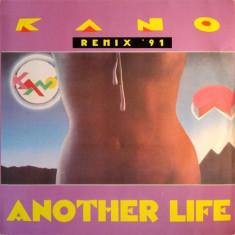 Kano - Another life (remix '91) disc vinil Maxi Single italo-disco - Muzica Dance