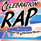 "M.C.Miker""G"" & Deejay Sven - Celebration Rap (1986) disc vinil Maxi Single"