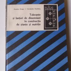 Tolerante si Lanturi de dimensiuni in constructia de stante si matrite (4+1) - Carti Mecanica