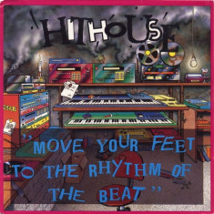 Hithouse - Move Your Feet To The Rhythm Of The Beat disc vinil Maxi Single House