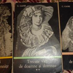 Trecute vieti de doamne si domnite 3 vol./an 1971/1158pag- C.Gane