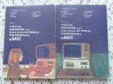 Totul Despre... Calculatorul Personal Amic Vol.1-2 - A. Petrescu Coordonator ,409425