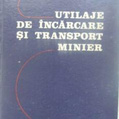 Utilaje De Incarcare Si Transport Minier - I. Marian, 409384 - Carti Constructii
