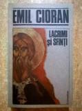 Emil Cioran - Lacrimi si sfinti, Emil Cioran