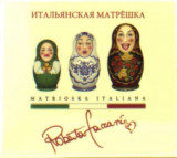 Roberta Faccani - Matrioska Italiana ( 1 CD )