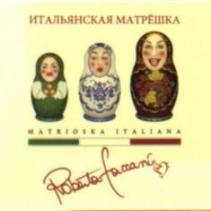 Roberta Faccani - Matrioska Italiana ( 1 CD ) - Muzica Pop