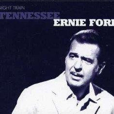 Tennessee Ernie Ford - Night Train ( 1 CD ) - Muzica Country