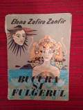 DD- Bucura si fulgerul (9 povestiri)- Elena Zafira Zanfir, 1979, 78pagini