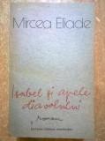 Mircea Eliade - Isabel si apele diavolului, Mircea Eliade