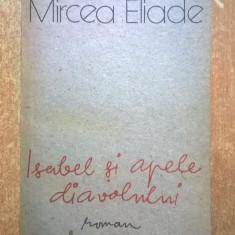 Mircea Eliade - Isabel si apele diavolului - Carte ezoterism