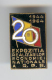 REALIZARI PROPAGANDA COMUNISTA - 1944-1964 Expozitie - Insigna email