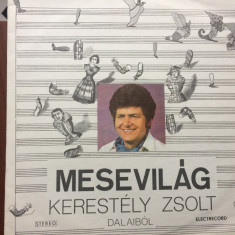 Kerestely zsolt mesevilag lumea basmelor dalaibol disc vinyl lp Muzica Pop electrecord, VINIL