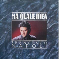 Francesco Napoli - Ma quale idea (1987, BCM) disc vinil Maxi Single italo-disco - Muzica Dance