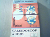 George D. Oprescu - CALEIDOSCOP AUDIO