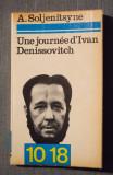 A. Soljenitsyne - Une journee d'Ivan Denissovitch