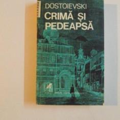 CRIMA SI PEDEAPSA de DOSTOIEVSKI - Roman