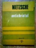 Friedrich Nietzsche - Antichristul