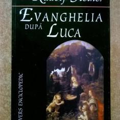 Rudolf Steiner - Evanghelia dupa Luca - Carte ezoterism