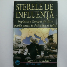 Sferele de influenta - Lloyd C. Gardner - Istorie